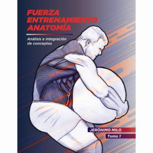 manual de fuerza entrenamiento y anatomia