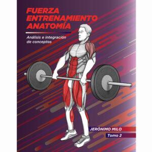 Manual de fuerza anatomía y entrenamiento